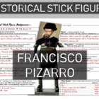 Francisco Pizarro Historical Stick Figure (Mini-biography)