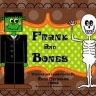 Frank and Bones: A Friendly Halloween Literacy Unit