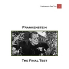 Frankenstein Final Test, Study Guides, & Projects