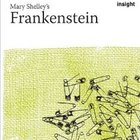 Frankenstein (Insight Study Guides)