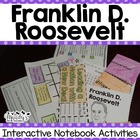 Franklin D. Roosevelt Interactive Notebook Activities (His