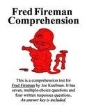 Fred Fireman Comprehension Test - Great Story for Fire Week