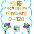 "Free 2"" Square Numbers 0-120"