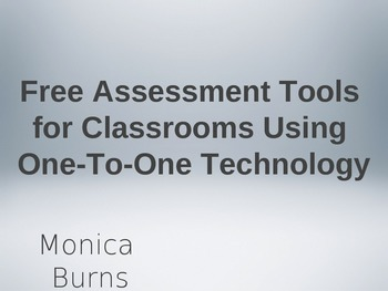 Free Assessment Tools for Classrooms Using One-To-One Technology