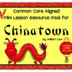 Free Chinatown Mini-Unit for Common Core Lessons