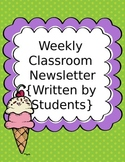 Free Classroom Newsletter Template {Written By Students} E