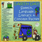 Earth Day Speech, Language & Literacy Packet