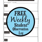 Free Printable Weekly Student Observation Log
