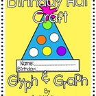 Freebie...Birthday Hat Craft: Glyph & Graph