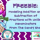 ~Freebie~MODELING Add Sub Fractions w Unlike Denominators