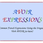 French Avoir Expressions PowerPoint