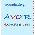 French Avoir Expressions Worksheets and Activities