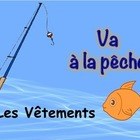 French Clothing Vocabulary Game (Va a la peche-Go Fish)