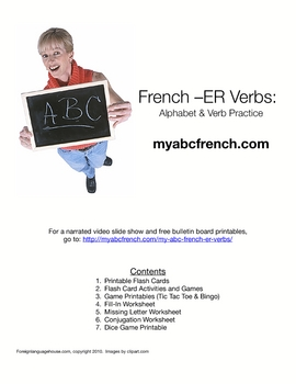 French -ER Verb Infinitives ABC:  Activities and Worksheets