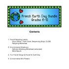 French Earth Day Bundle:  Secondary