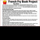 French Fry Book Project / Book Report