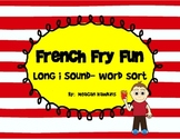 French Fry Fun- Long i sound Word Sort