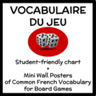 French Game Vocabulary (Vocabulaire du jeu) - Chart + Mini