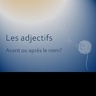 French I Adjective Placement Practice