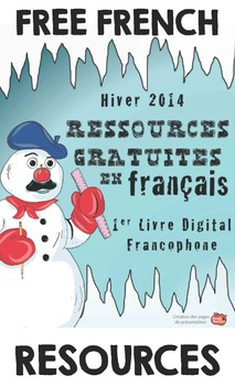 French Tips and Freebies e-Book: Winter 2014: Ressources gratuites en français