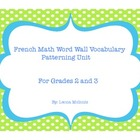 French Vocabulary Math Wall for Patterning unit