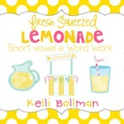 Fresh Squeezed Lemonade {short vowel e} Word Work
