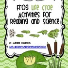 Frog Life Cycle Activities for Science and Reading ELA