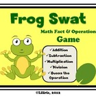Frog Swat - Math Fact and Operation Game - Add, Subtract,