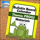 Frog Themed Calendar Materials for Primary Classrooms