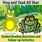 Frog and Toad All Year - Guided Reading Questions and Foll