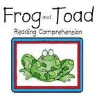 Frog and Toad Comprehension