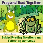 Frog and Toad Together - Guided Reading Questions and Foll
