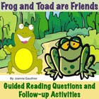 Frog and Toad are Friends - Guided Reading Questions and F