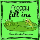 Froggy Fill Ins {puzzles and games to work on teaching ver
