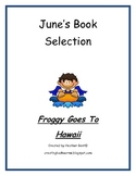 """Froggy Goes To Hawaii """" June Camp Bookworm Selection"""""""