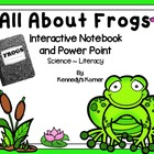 Frogs ~ Interactive Notebook and Power Point ~ Activities
