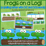 Frogs on a Log: A Spelling Center with CVC and CVCe Words!