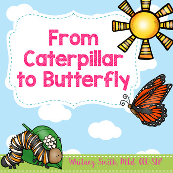 From Caterpillar to Butterfly Book Companion Pack & Facts