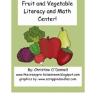Fruit & Vegetable Math and Literacy Unit: Centers, Activit
