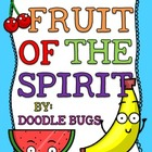 Fruit of the Spirit Unit Bible Lesson for Kids