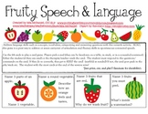 Fruity Speech & Language