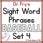 Fry Sight Word Phrase Baseball- List 4