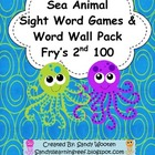 Fry's 2nd 100 Sea Animal Sight Word Games & Word Wall Pack
