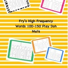 Fry's High Frequency Words 100-150 Play Doh Mats