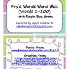 Fry's Word Wall Cards (Words 1-100)  with Purple, Blue, an