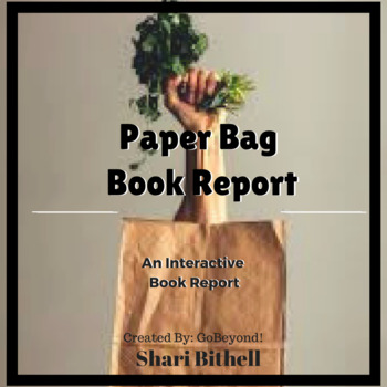 fun book reports paper bag book report by go beyond tpt