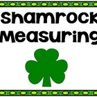Fun Shamrock Measuring!!