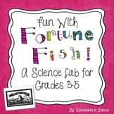 Fun With Fortune Fish!  {A Science Lab for Grades 3-5}