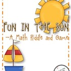 Fun in the Sun: A Math Riddle and Game