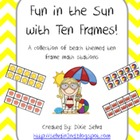 "Ten Frames Math Stations ""Fun in the Sun!"""